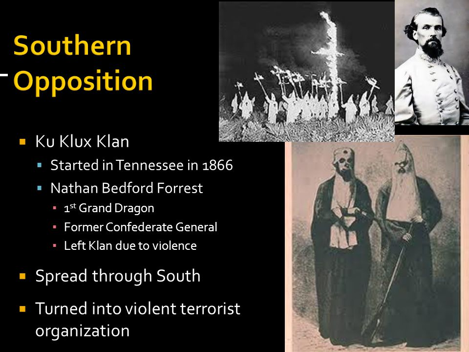 Southern Opposition Ku Klux Klan Spread through South