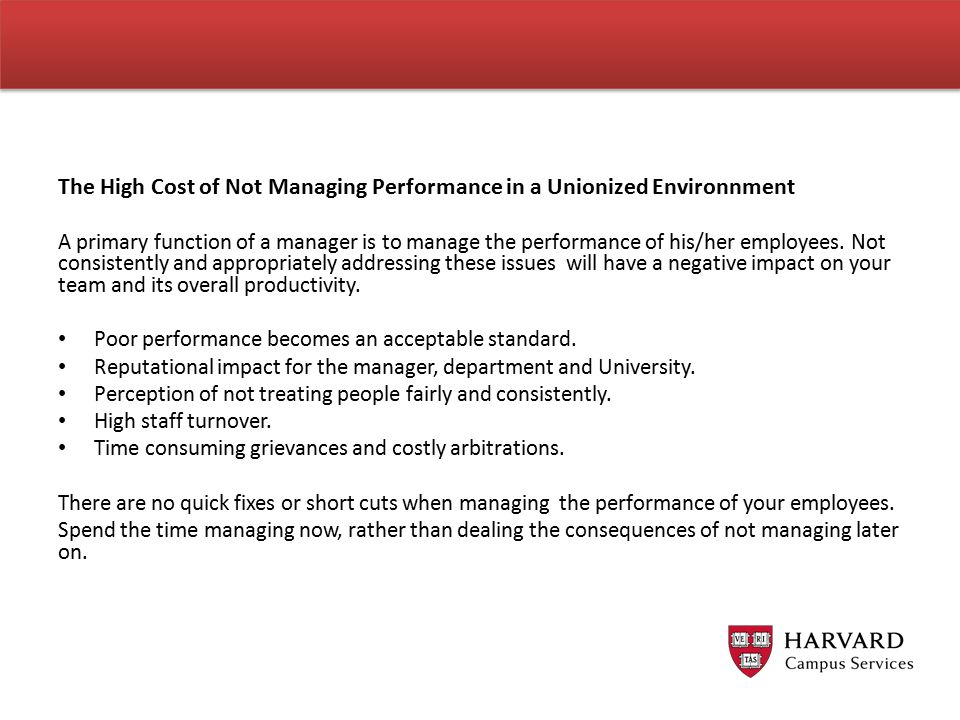 The High Cost of Not Managing Performance in a Unionized Environnment