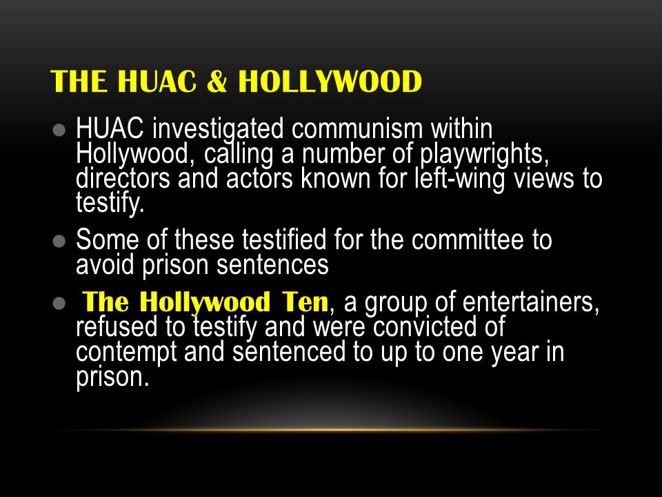 The huac & hollywood