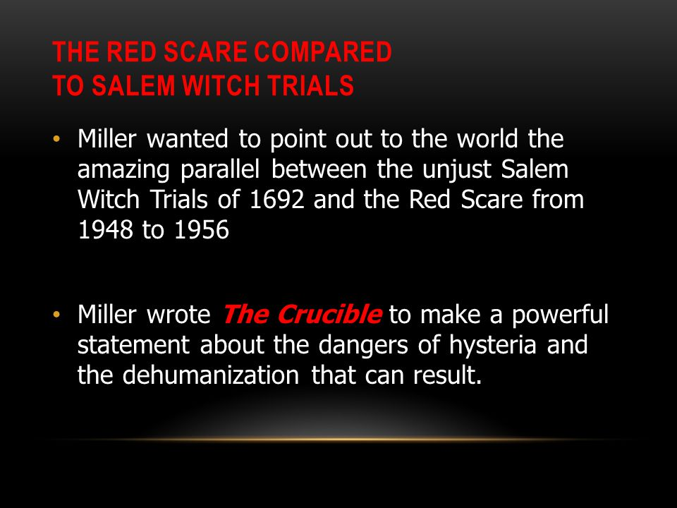 "the crucible and the red scare The red scare and ""the crucible"" - witchcraft essay example at the time when ""the crucible"" was written, the united."