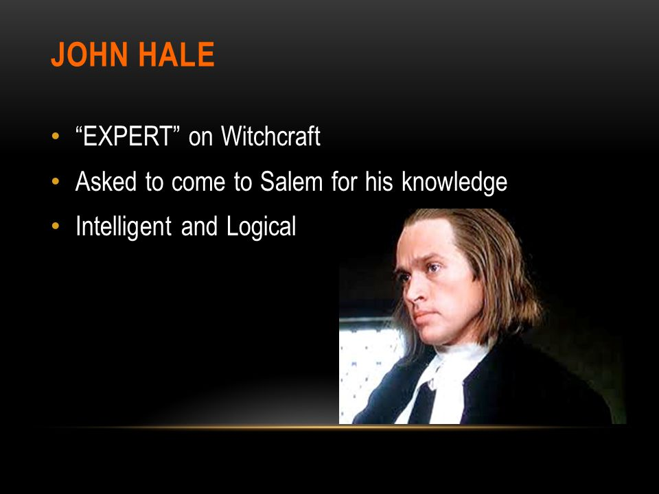 JOHN HALE EXPERT on Witchcraft