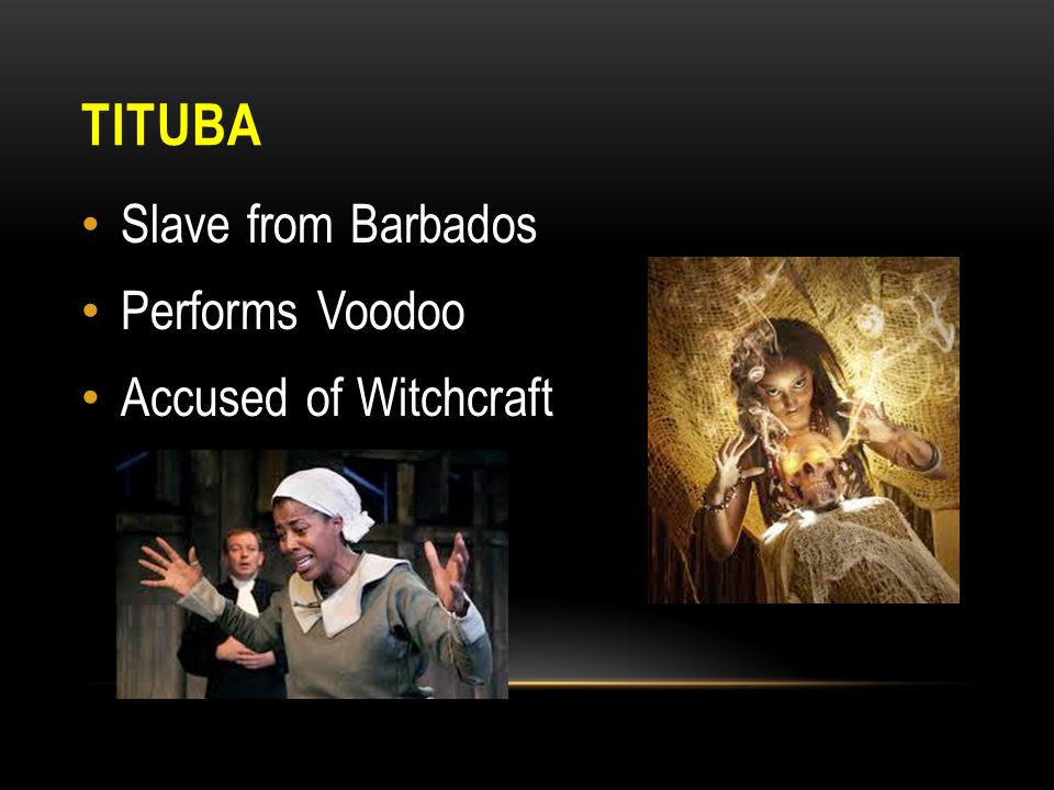TITUBA Slave from Barbados Performs Voodoo Accused of Witchcraft