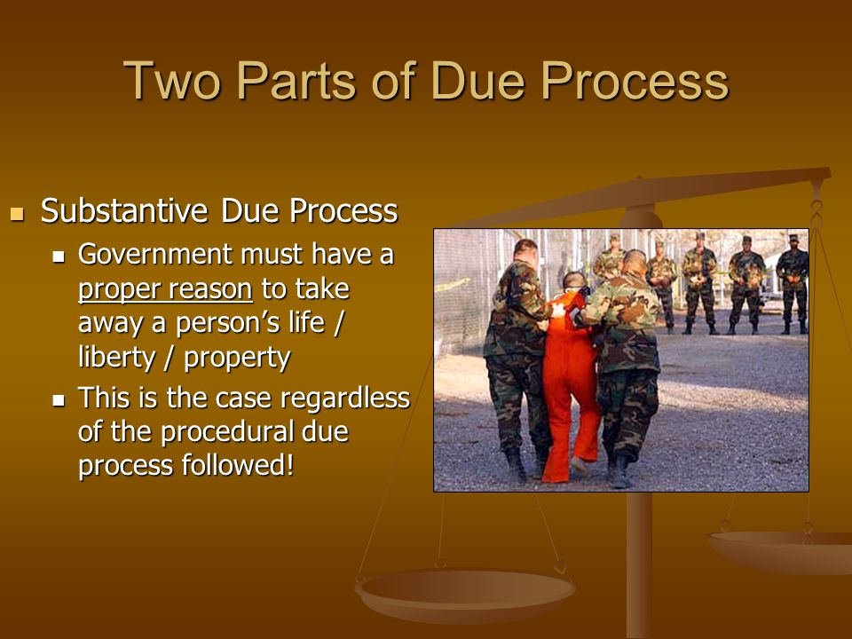 Two Parts of Due Process