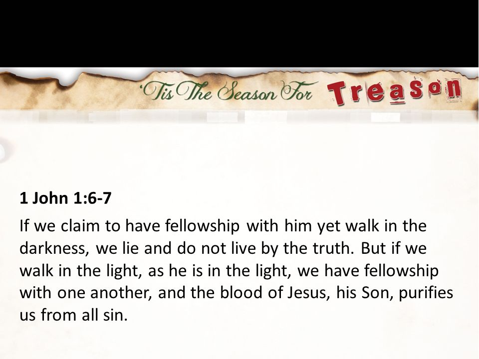 1 John 1:6-7