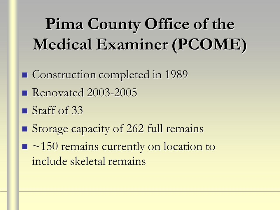 Pima County Office of the Medical Examiner (PCOME)