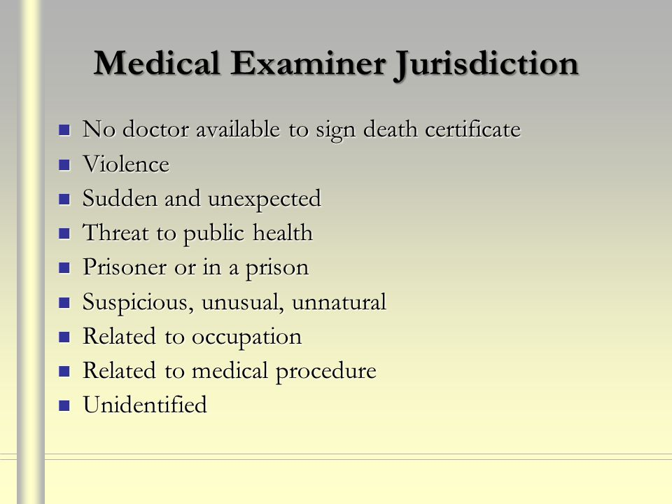 Medical Examiner Jurisdiction