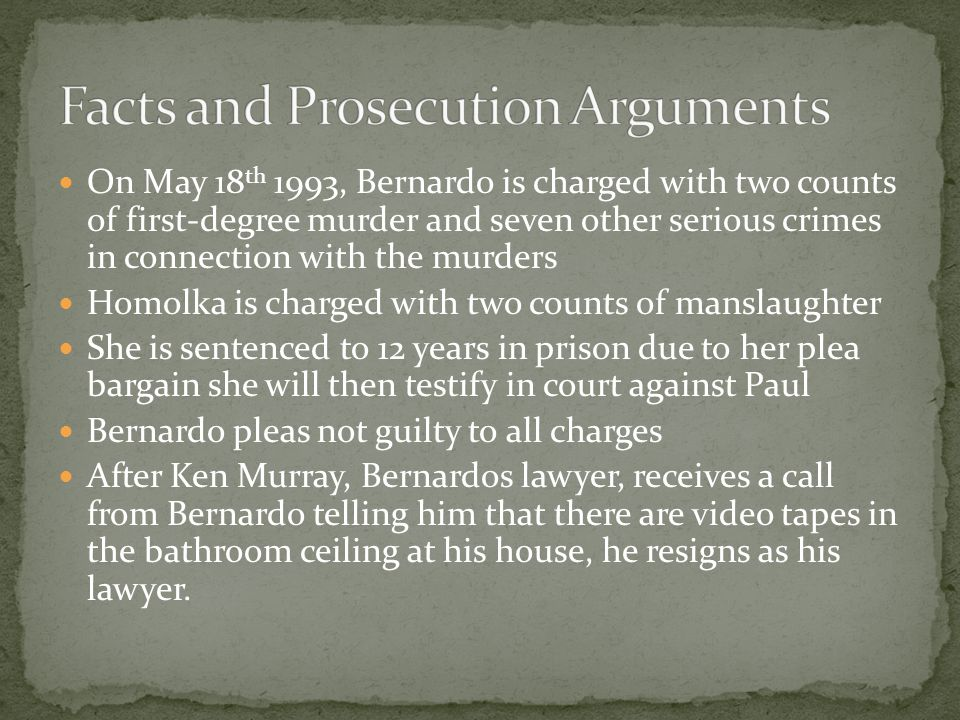 Facts and Prosecution Arguments