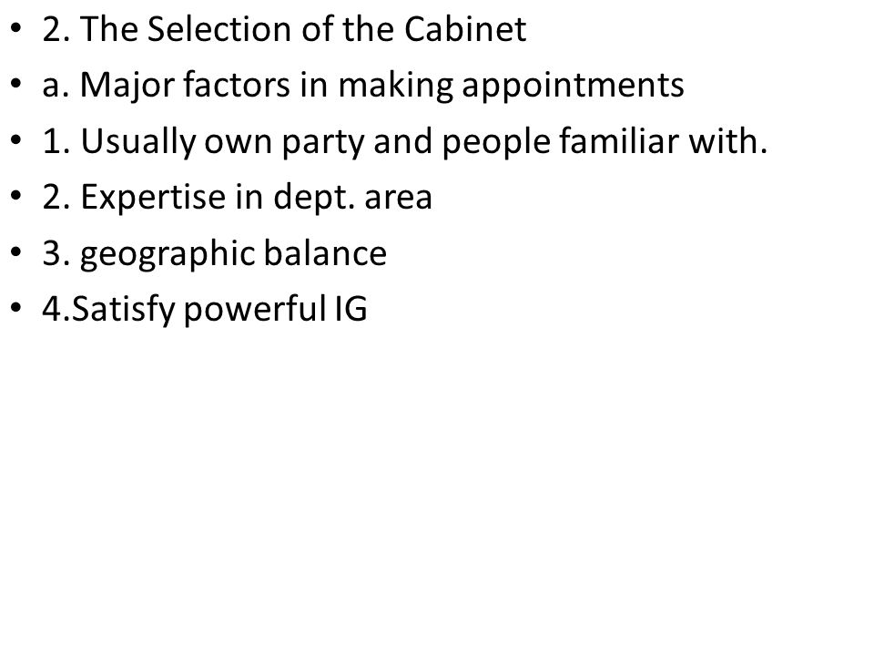 2. The Selection of the Cabinet