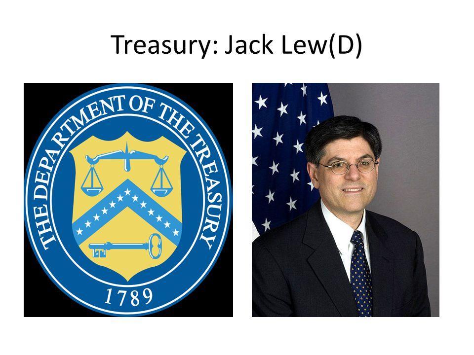 Treasury: Jack Lew(D)
