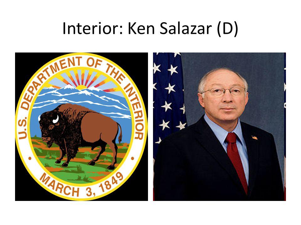 Interior: Ken Salazar (D)