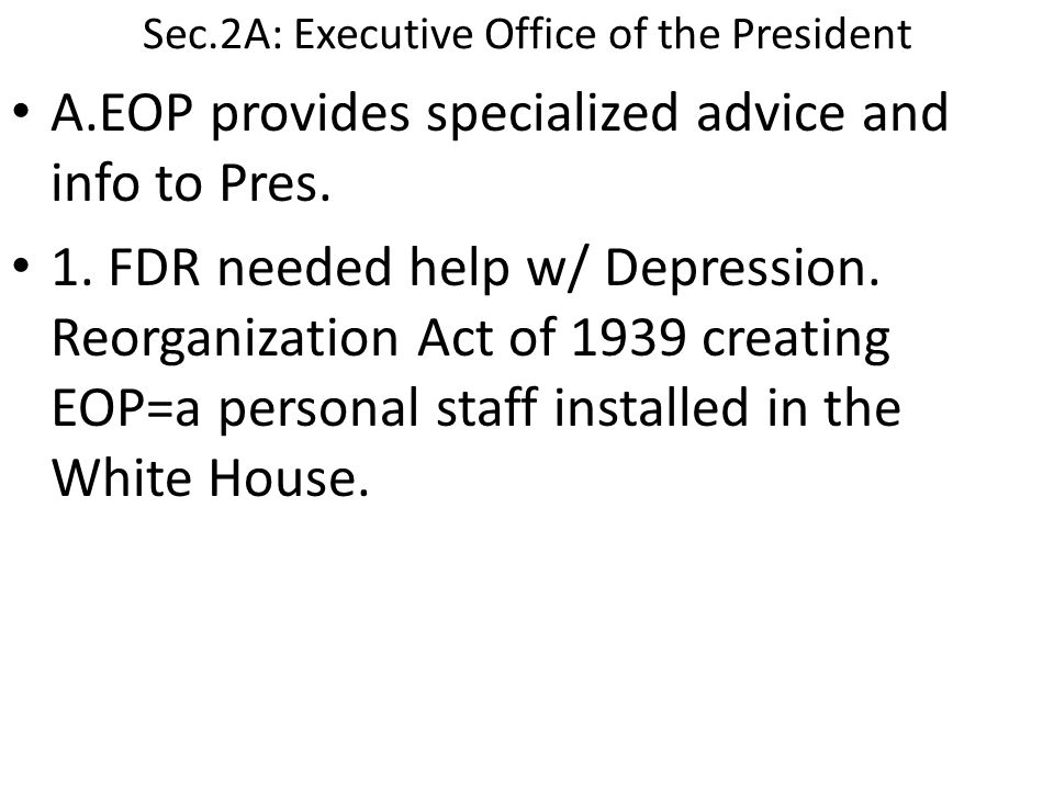 Sec.2A: Executive Office of the President