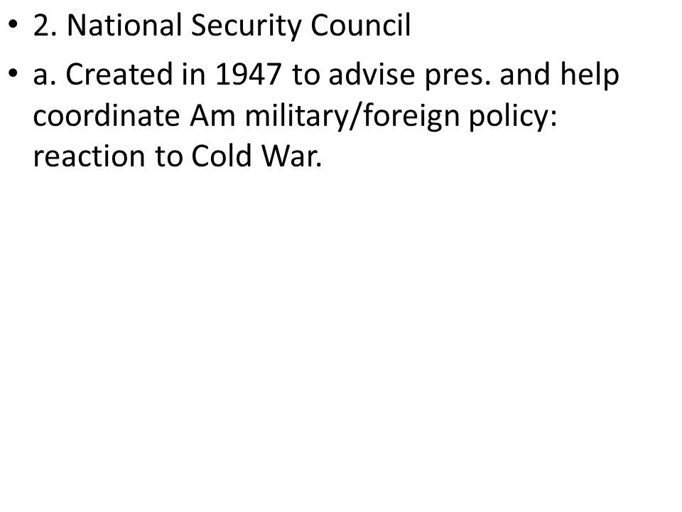 2. National Security Council
