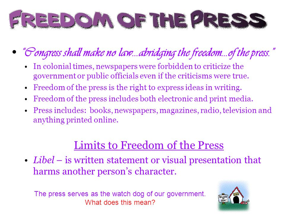 Limits to Freedom of the Press
