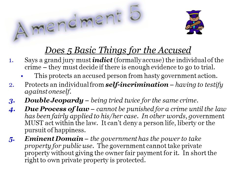Does 5 Basic Things for the Accused