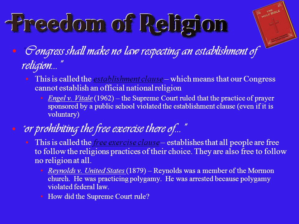 Congress shall make no law respecting an establishment of religion…
