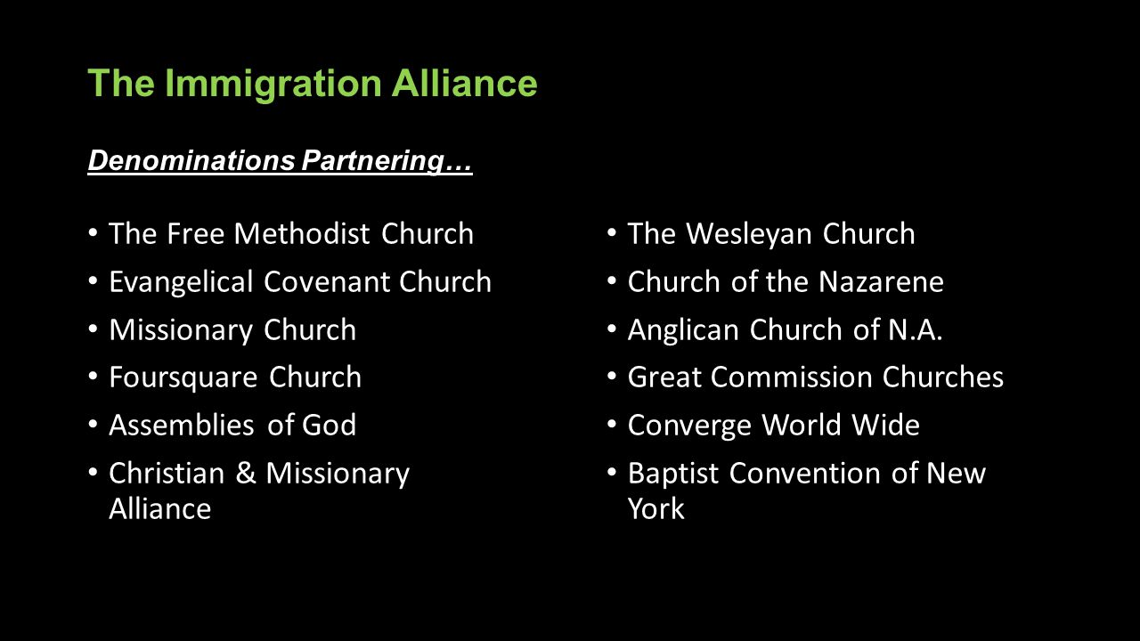 The Immigration Alliance Denominations Partnering…