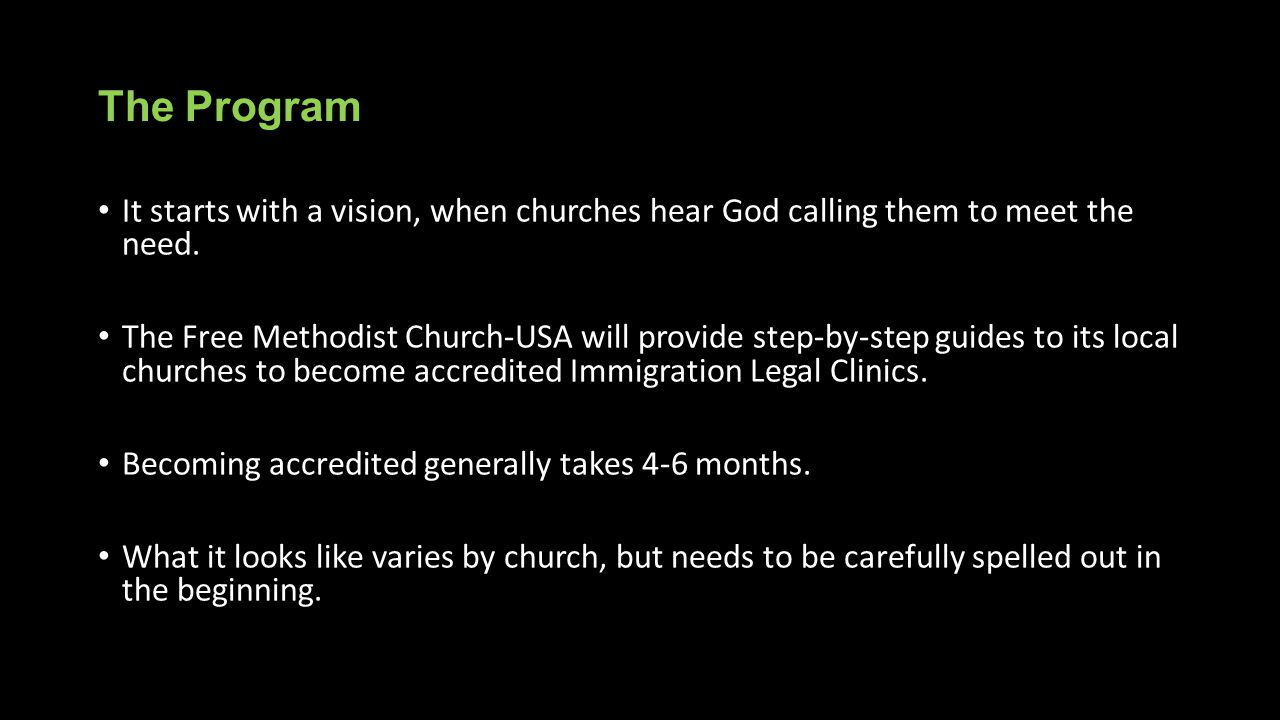 The Program It starts with a vision, when churches hear God calling them to meet the need.
