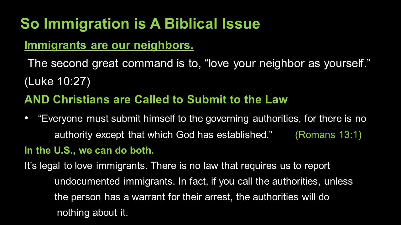 So Immigration is A Biblical Issue