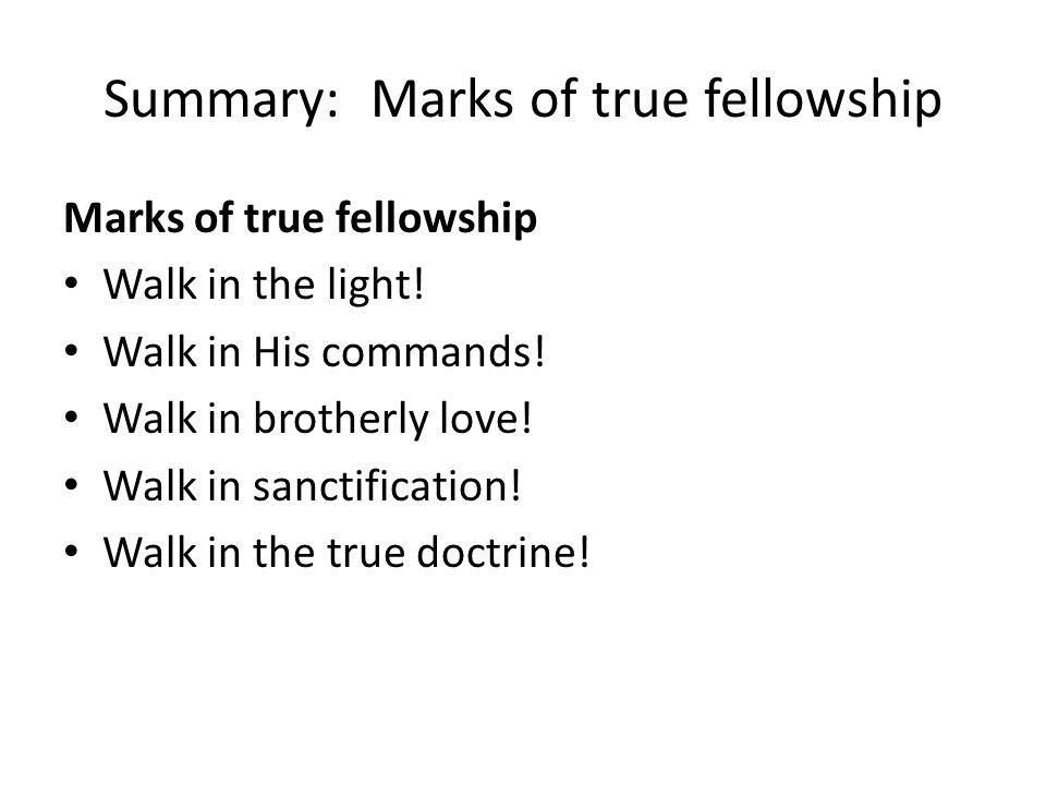 Summary: Marks of true fellowship
