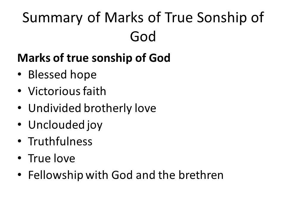 Summary of Marks of True Sonship of God