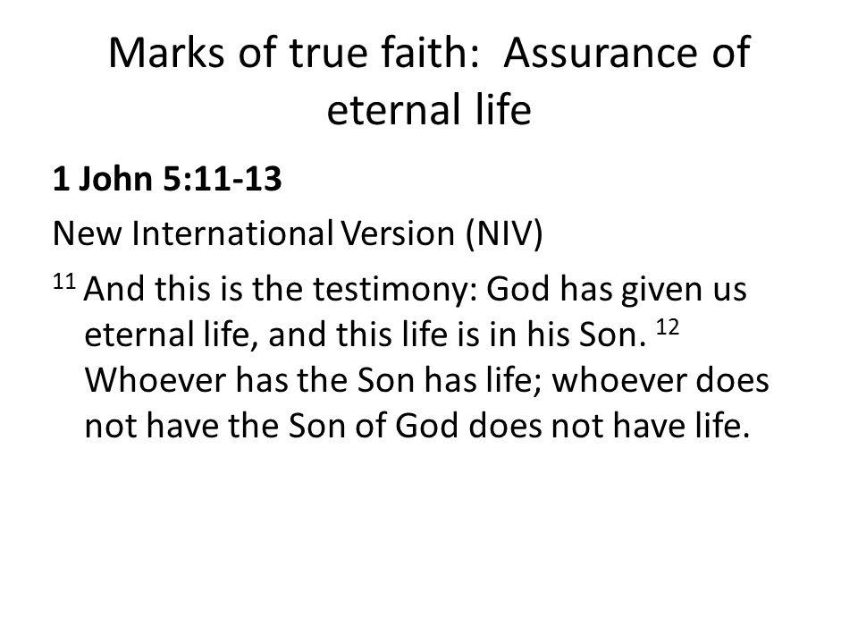 Marks of true faith: Assurance of eternal life