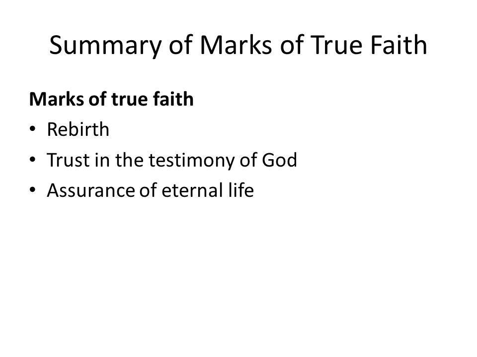 Summary of Marks of True Faith