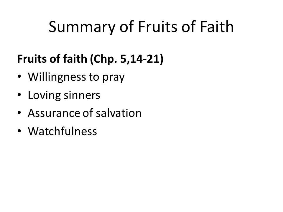 Summary of Fruits of Faith