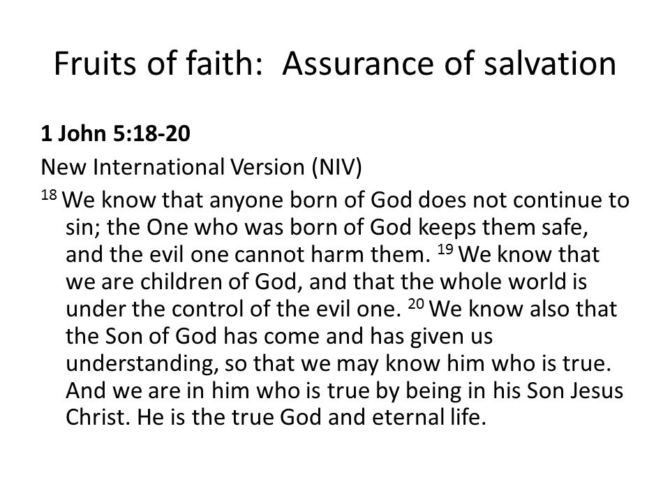 Fruits of faith: Assurance of salvation