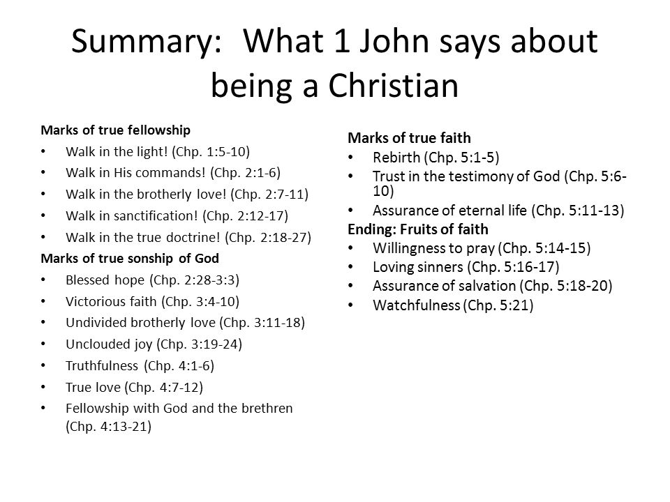 Summary: What 1 John says about being a Christian