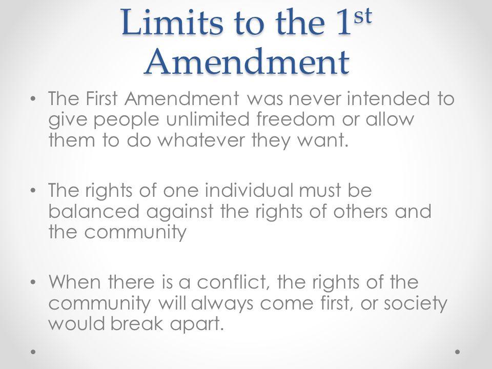Limits to the 1st Amendment