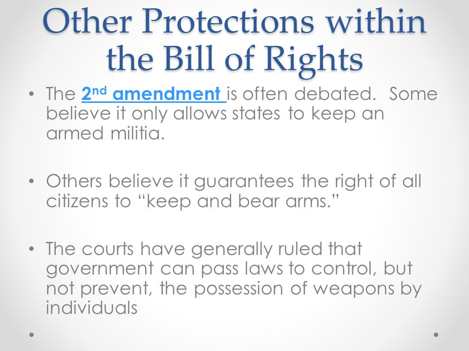 Other Protections within the Bill of Rights