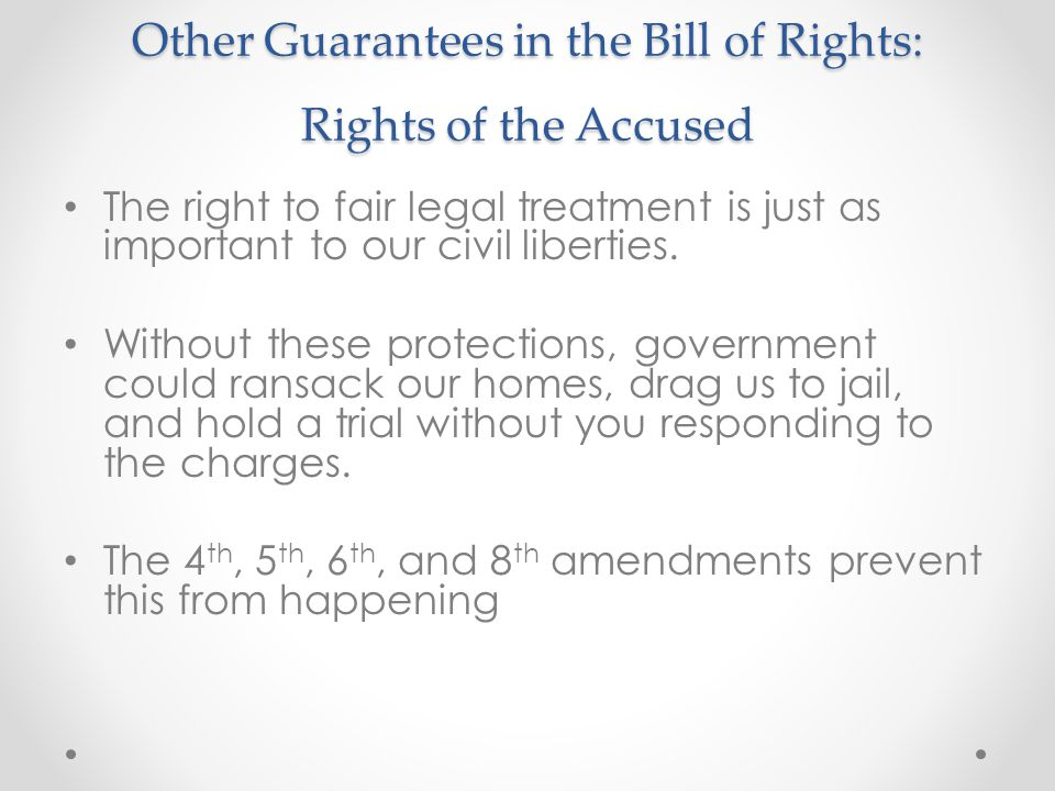 Other Guarantees in the Bill of Rights: Rights of the Accused