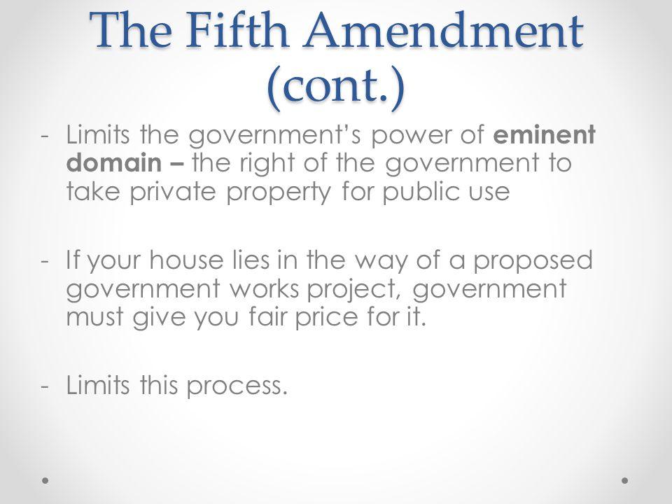 The Fifth Amendment (cont.)