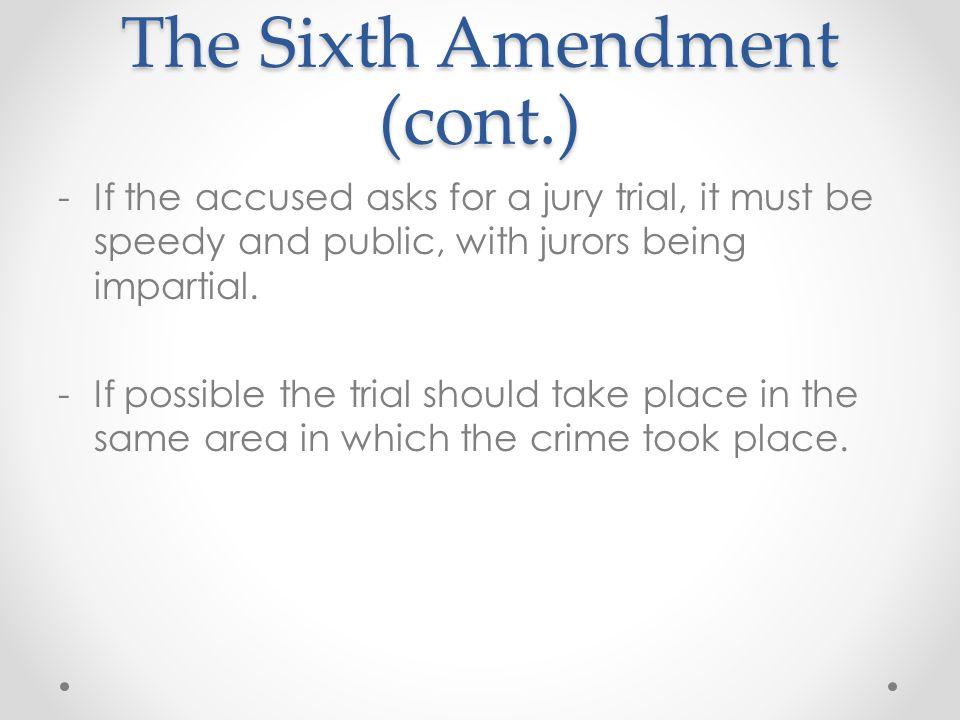 The Sixth Amendment (cont.)