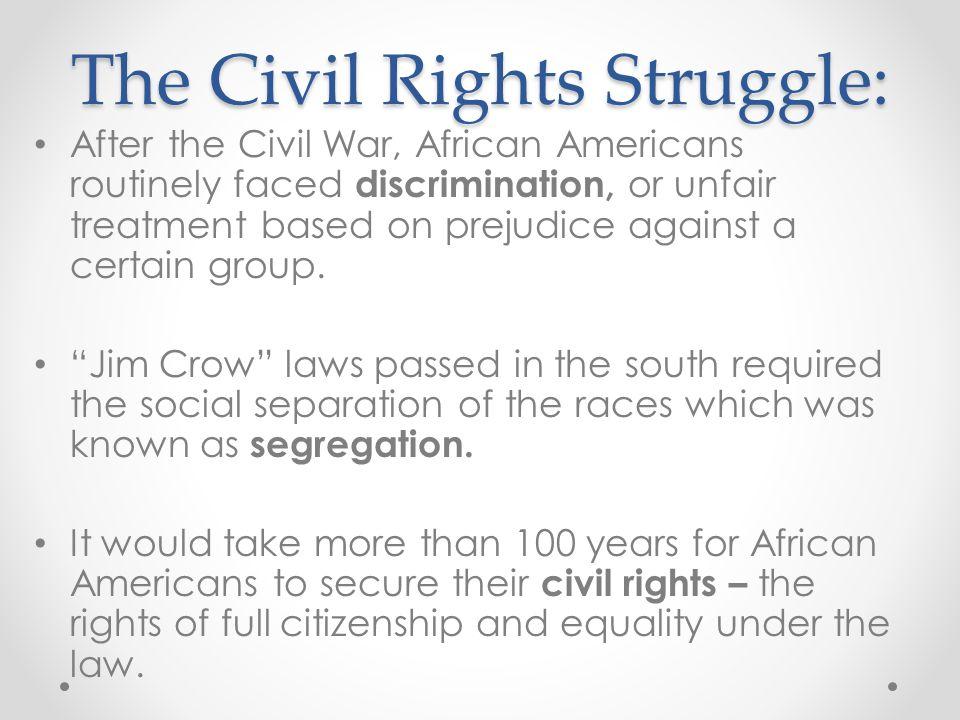 The Civil Rights Struggle: