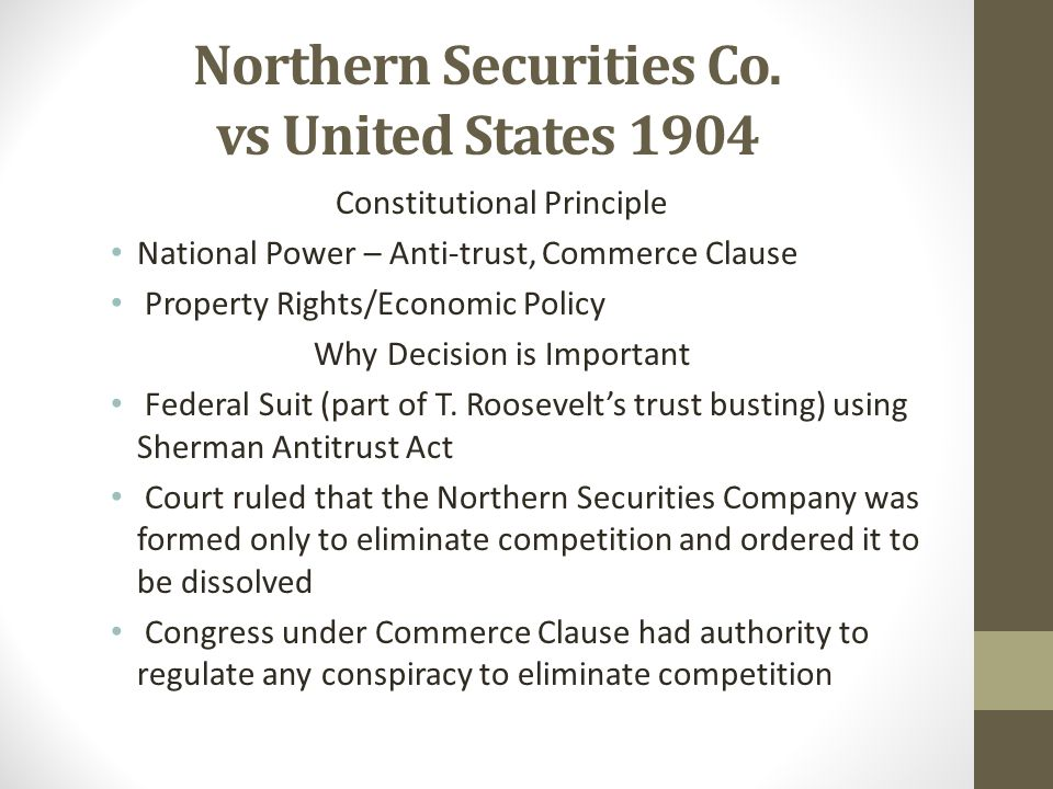 Northern Securities Co. vs United States 1904