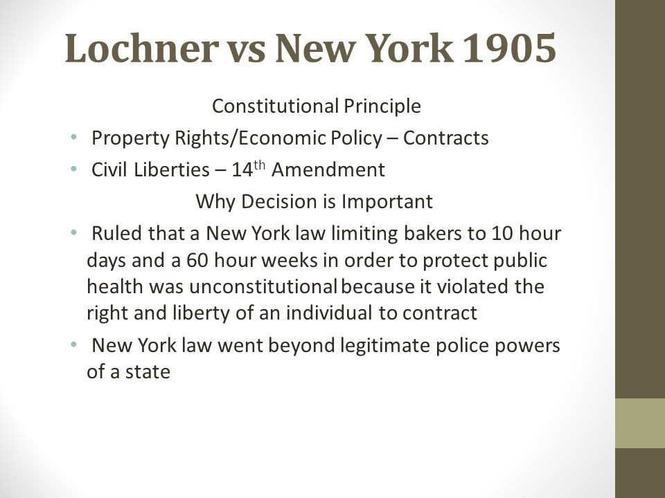 Lochner vs New York 1905 Constitutional Principle