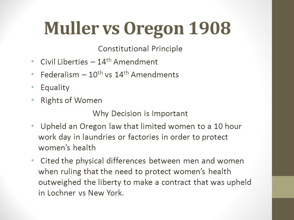 Muller vs Oregon 1908 Constitutional Principle