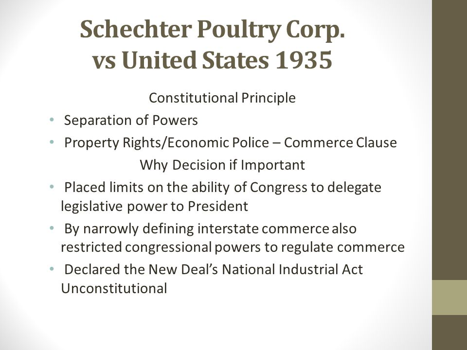 Schechter Poultry Corp. vs United States 1935