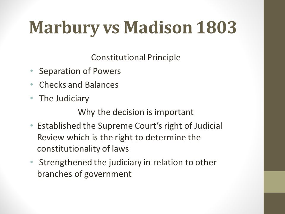 Marbury vs Madison 1803 Separation of Powers Checks and Balances
