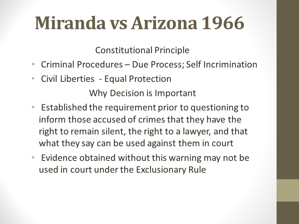 Miranda vs Arizona 1966 Constitutional Principle
