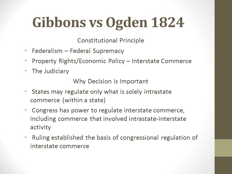 Gibbons vs Ogden 1824 Constitutional Principle