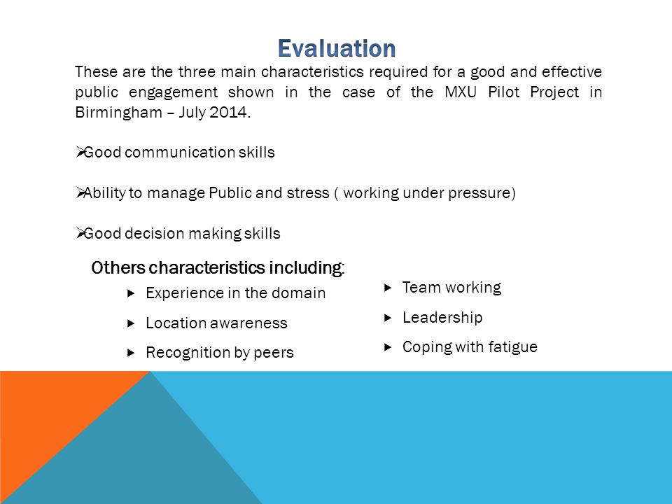 Evaluation Others characteristics including: