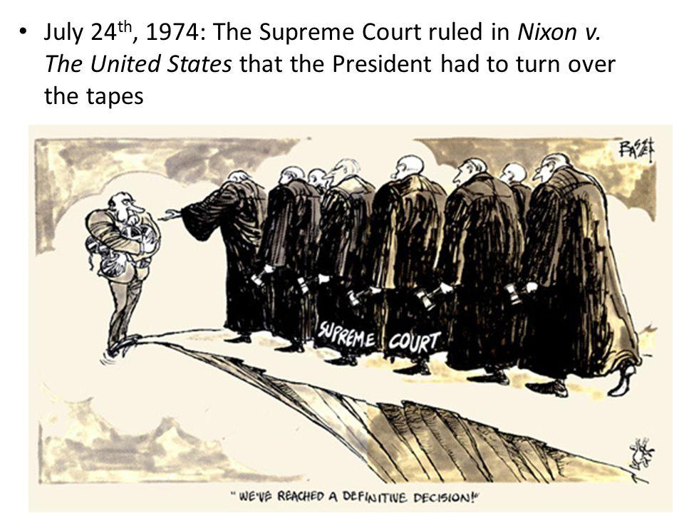 July 24th, 1974: The Supreme Court ruled in Nixon v