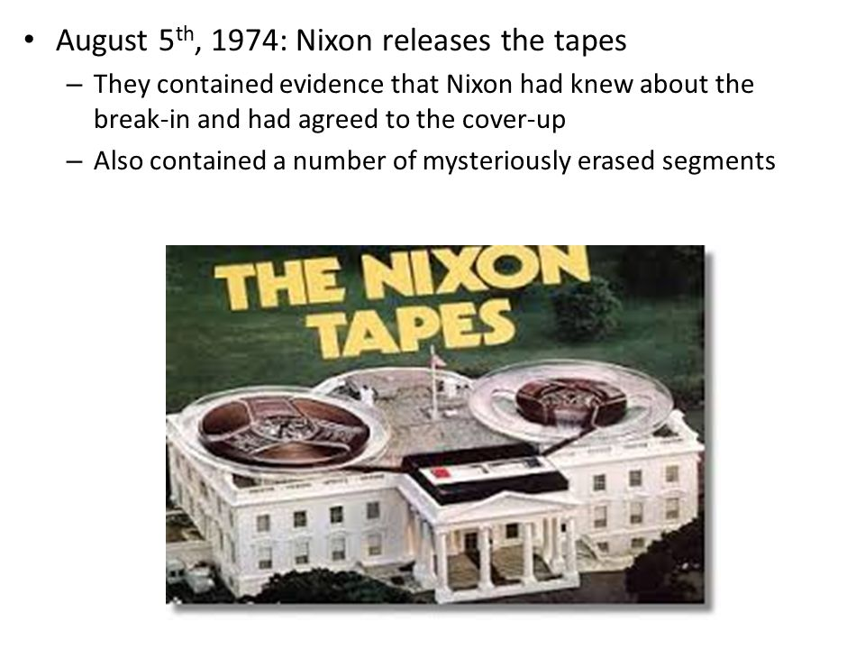 August 5th, 1974: Nixon releases the tapes