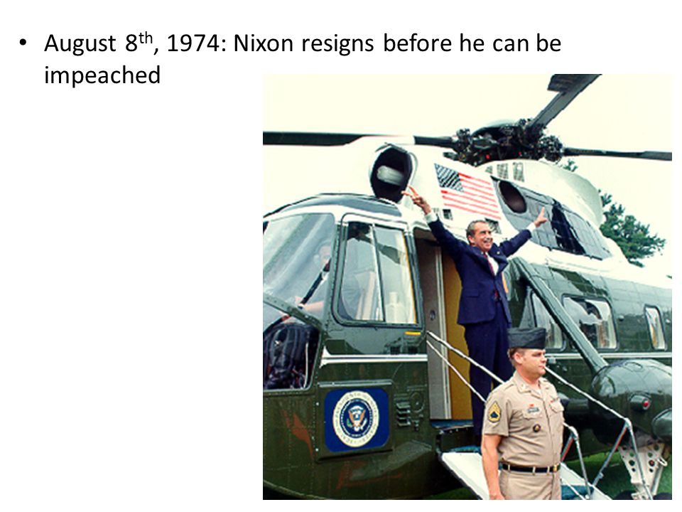 August 8th, 1974: Nixon resigns before he can be impeached