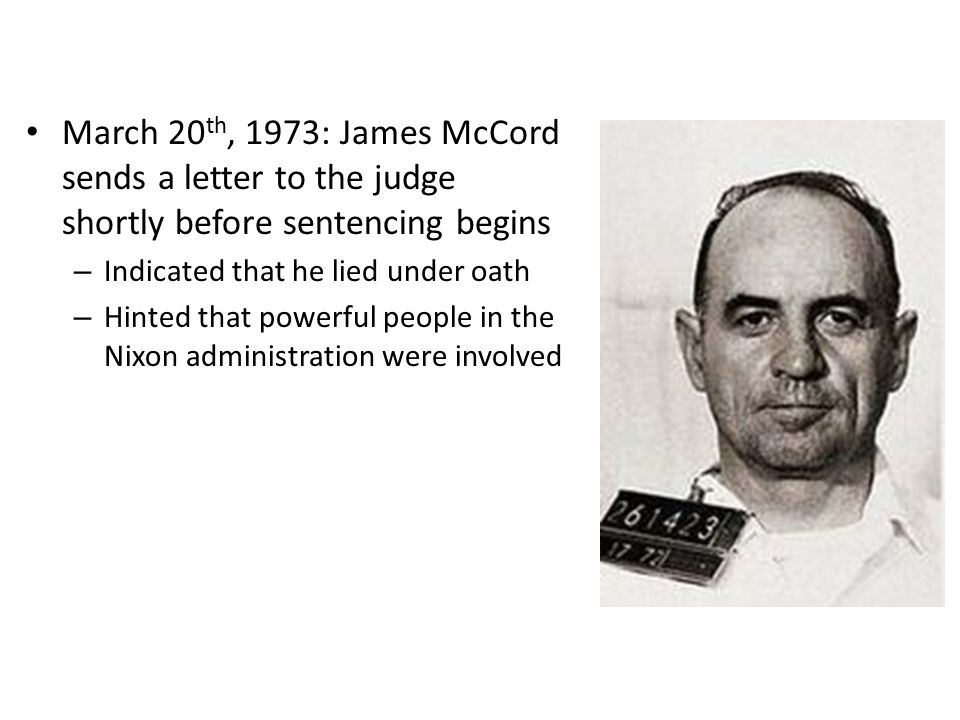 March 20th, 1973: James McCord sends a letter to the judge shortly before sentencing begins