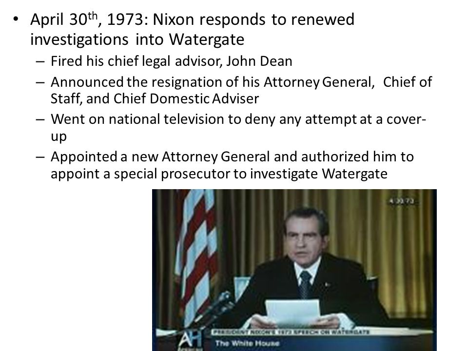 April 30th, 1973: Nixon responds to renewed investigations into Watergate