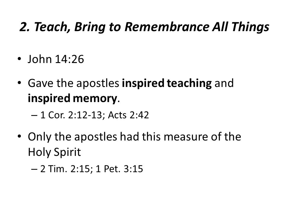 2. Teach, Bring to Remembrance All Things