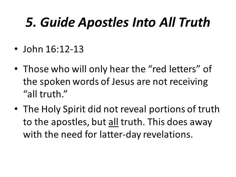 5. Guide Apostles Into All Truth